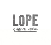 Lope The movie