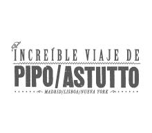 El increíble viaje de Pipo & Astutto